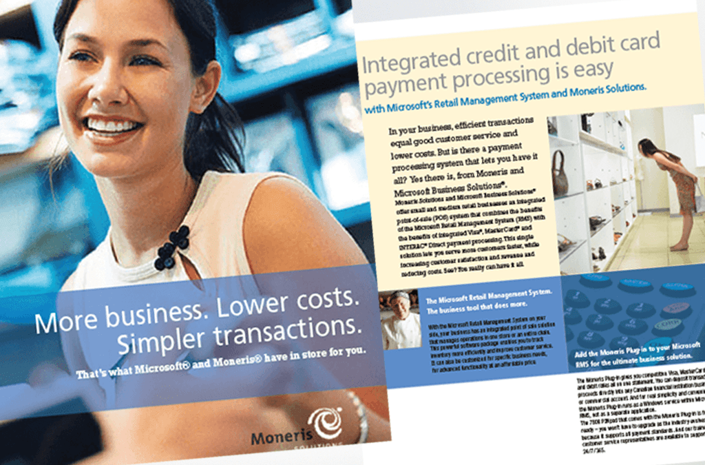 Moneris, promoting one of Canada's leading payment processors.